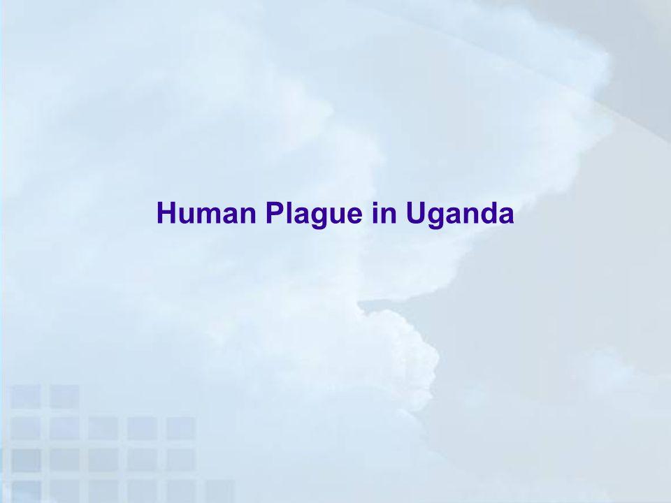 Human Plague in Uganda