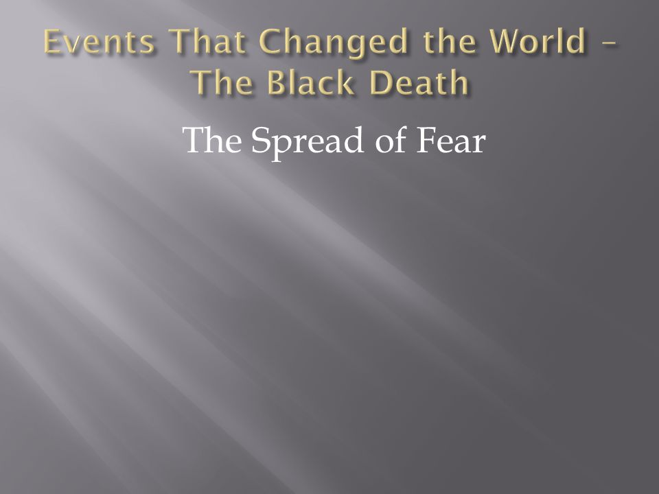 The Spread of Fear
