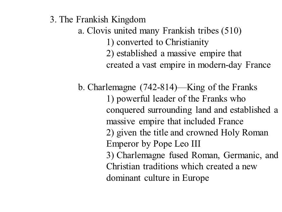 3.The Frankish Kingdom a.