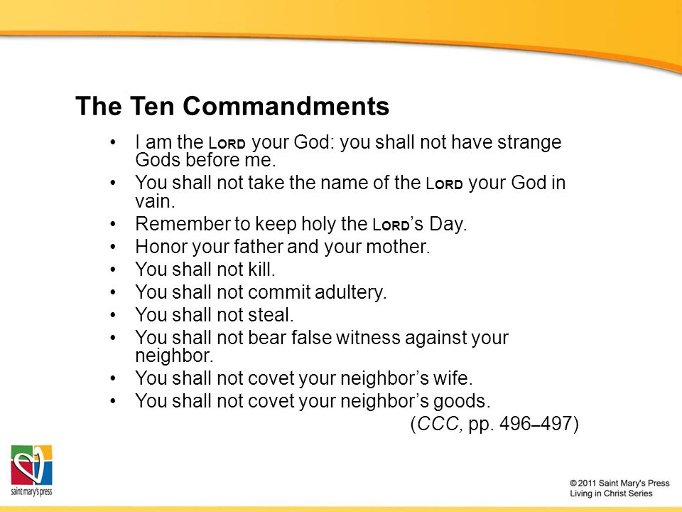 The Ten Commandments I am the L ORD your God: you shall not have strange Gods before me.