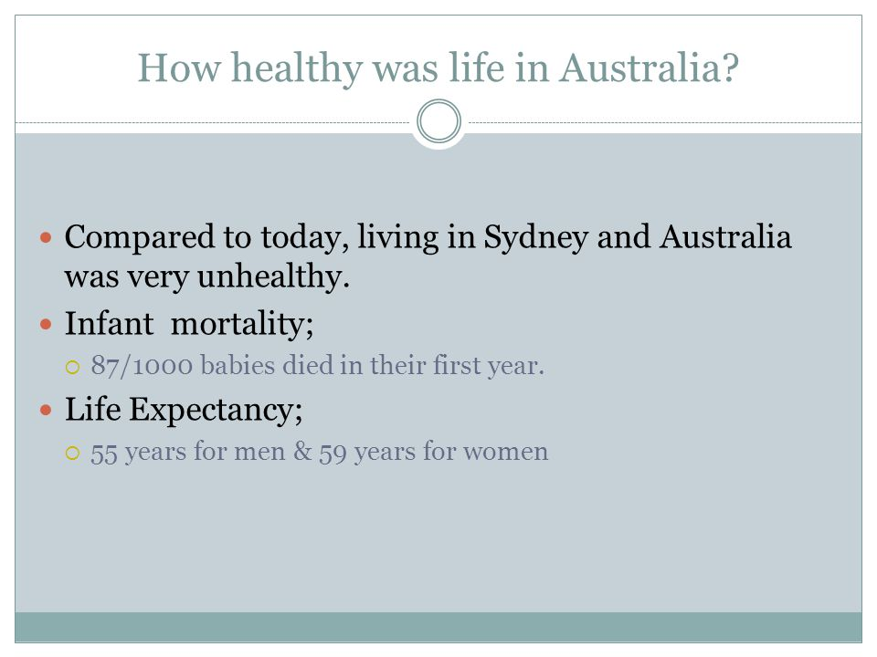 How healthy was life in Australia.