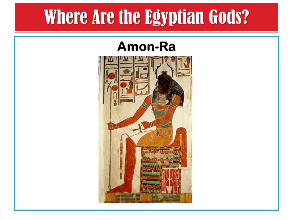 Where Are the Egyptian Gods Amon-Ra
