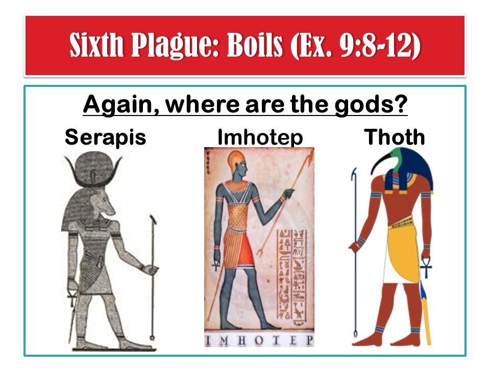 Sixth Plague: Boils (Ex. 9:8-12)Sixth Plague: Boils (Ex.