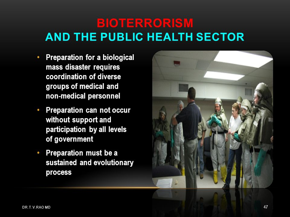 Preparation for a biological mass disaster requires coordination of diverse groups of medical and non-medical personnel Preparation can not occur with