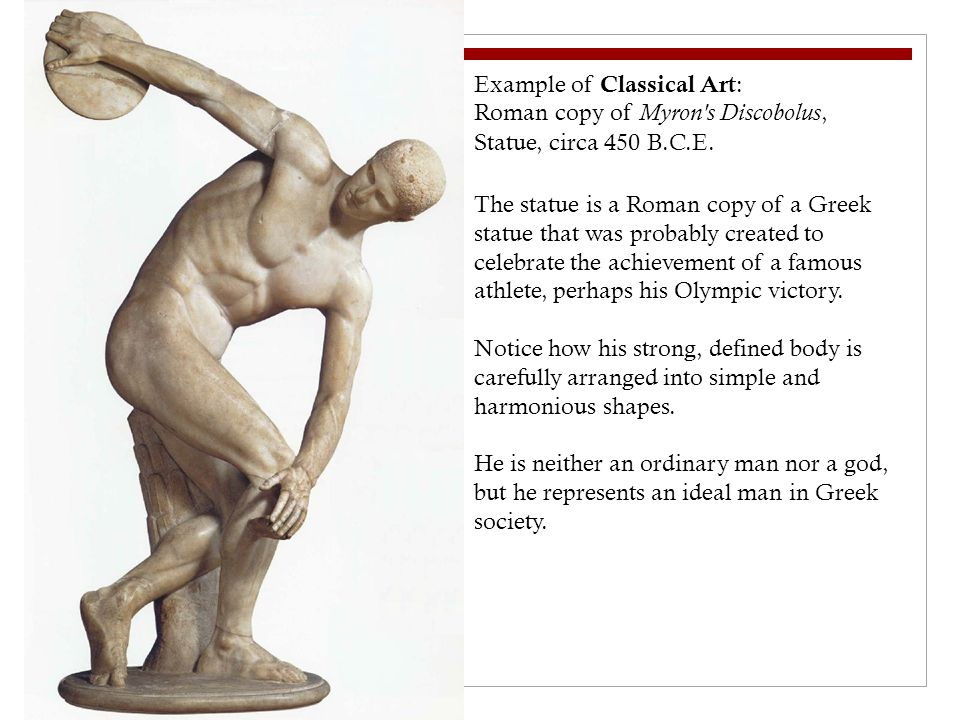 Example of Classical Art : Roman copy of Myron s Discobolus, Statue, circa 450 B.C.E.