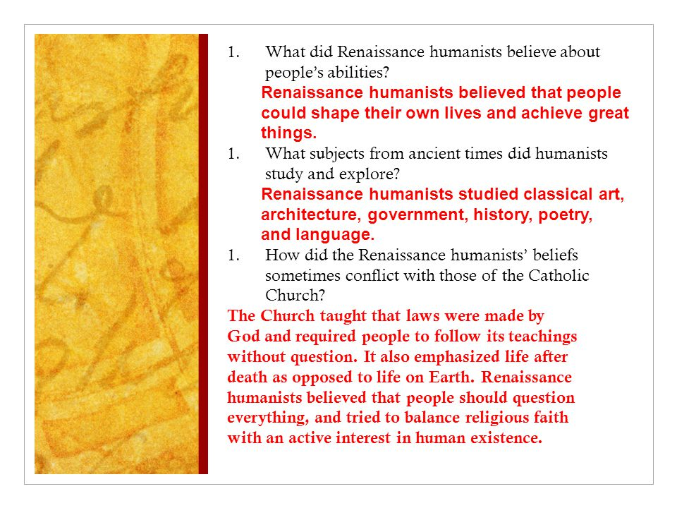 1.What did Renaissance humanists believe about people's abilities.