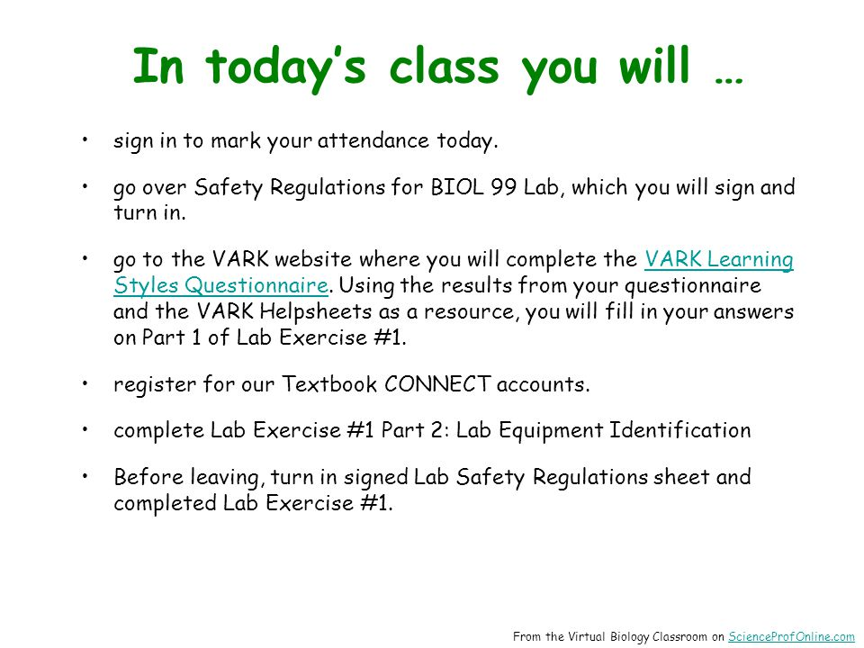 In today's class you will … sign in to mark your attendance today.