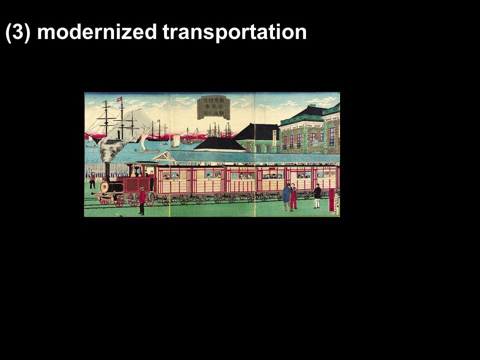 (3) modernized transportation