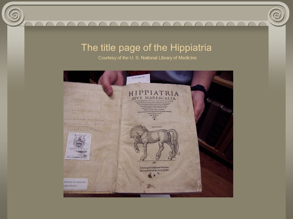 The title page of the Hippiatria Courtesy of the U. S. National Library of Medicine