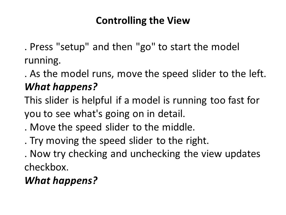Controlling the View. Press