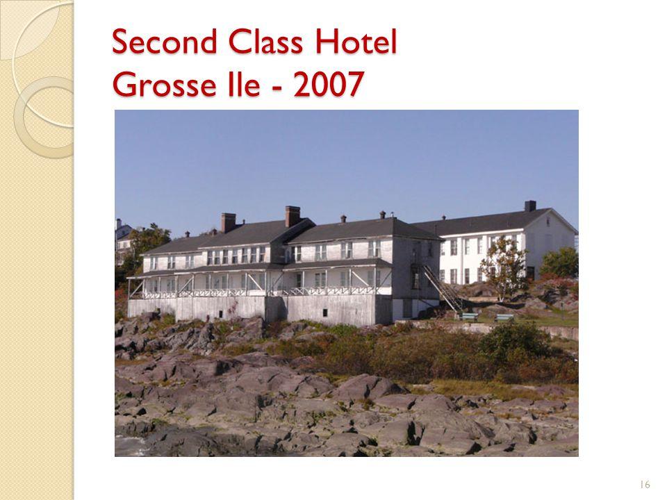 Second Class Hotel Grosse Ile - 2007 16
