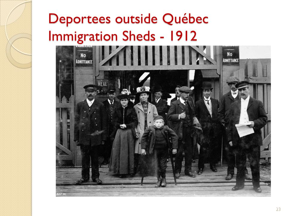 Deportees outside Québec Immigration Sheds - 1912 23