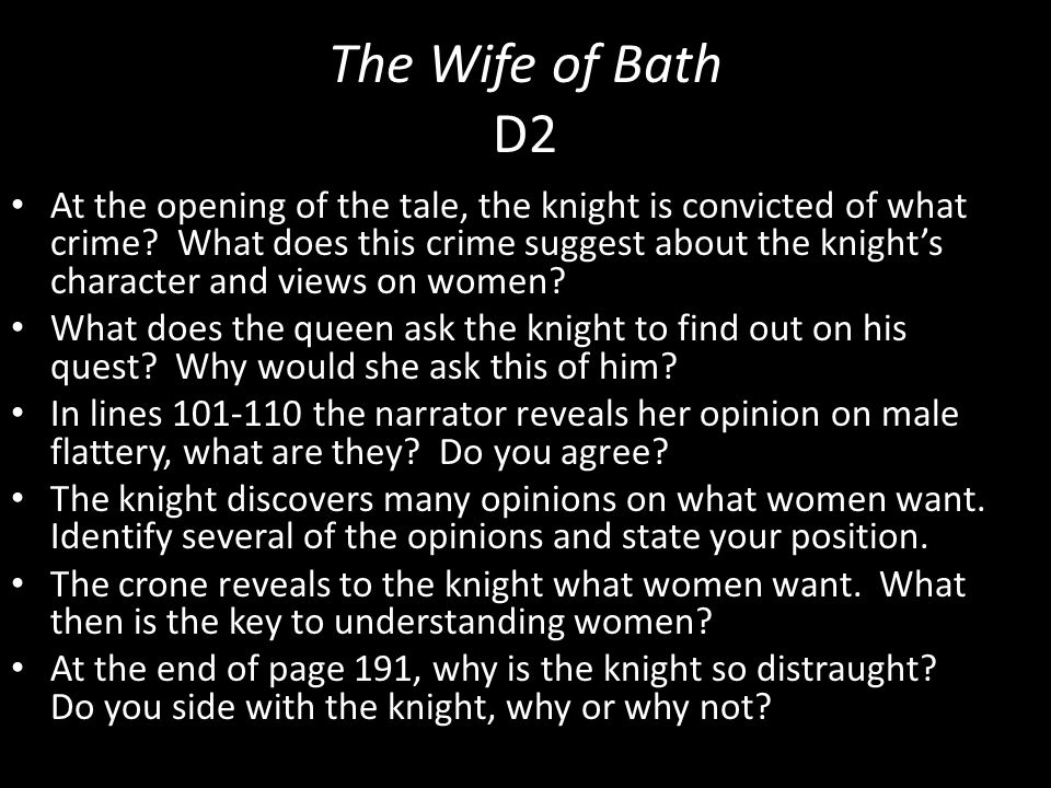 The Wife of Bath D2 At the opening of the tale, the knight is convicted of what crime? What does this crime suggest about the knight's character and v