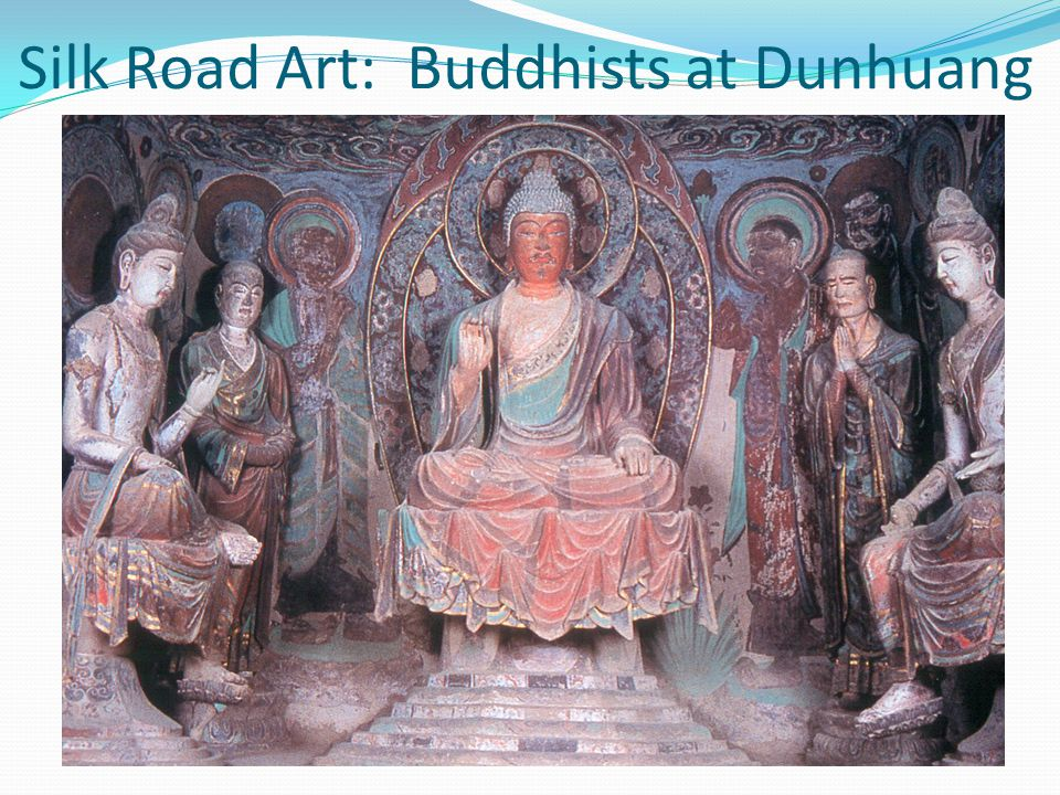 Silk Road Art: Buddhists at Dunhuang
