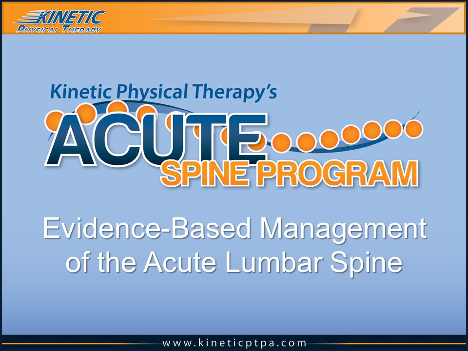 Evidence-Based Management of the Acute Lumbar Spine