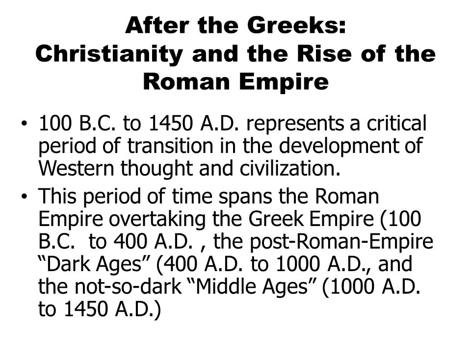 Roman Empire (100 B.C.