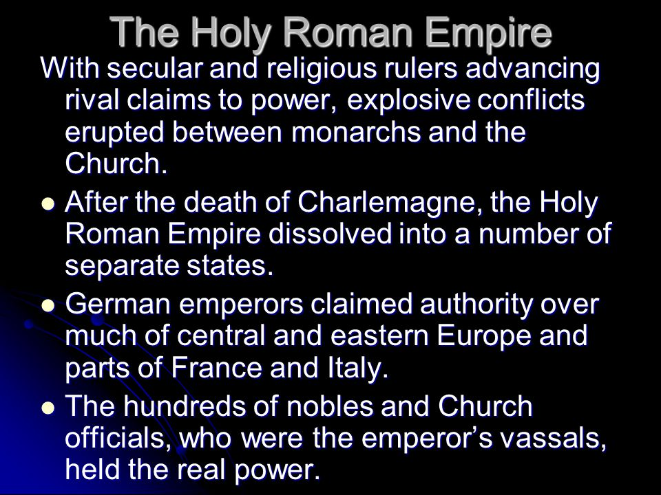 The Holy Roman Empire and the Church Why did Holy Roman emperors fail to build a unified state in Germany? Why did Holy Roman emperors fail to build a