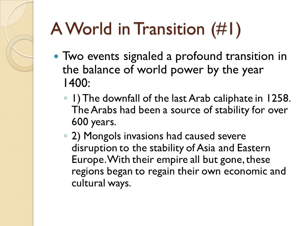 Decline in the Middle East Along with Mongol invasion, there were other setbacks that led to the decline of Muslim culture and economy.
