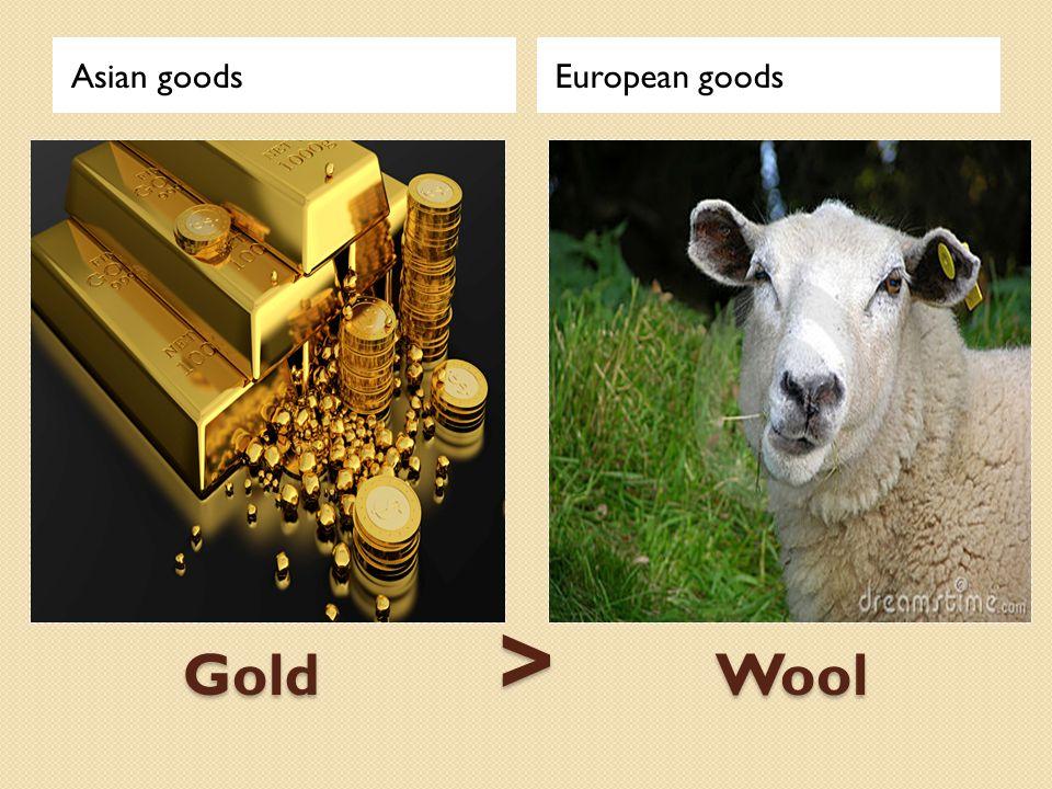 Gold > Wool Asian goodsEuropean goods