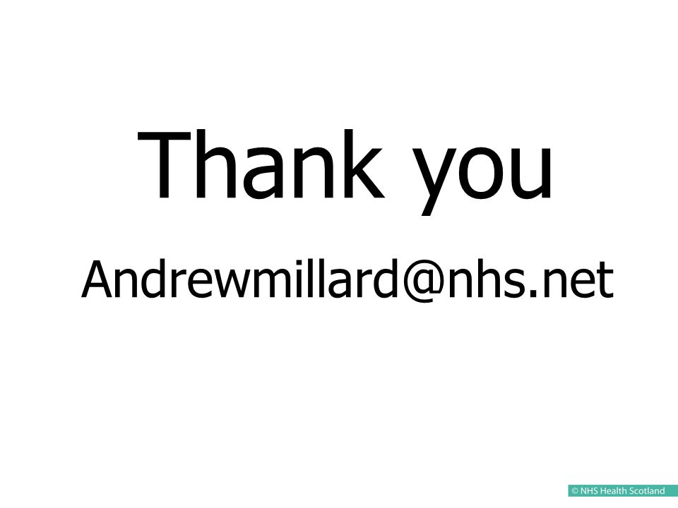 Thank you Andrewmillard@nhs.net