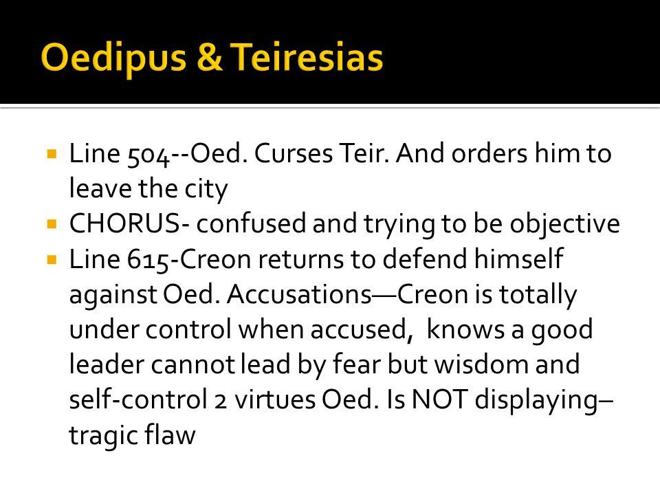  Line 504--Oed. Curses Teir.