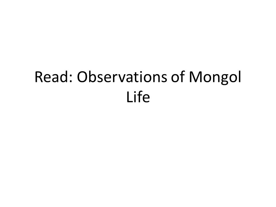 Read: Observations of Mongol Life