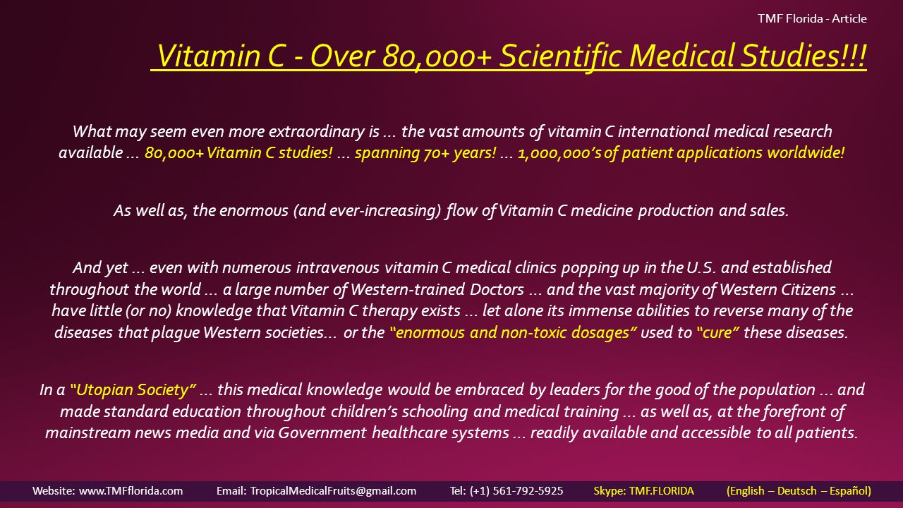 Vitamin C - Over 80,000+ Scientific Medical Studies!!.