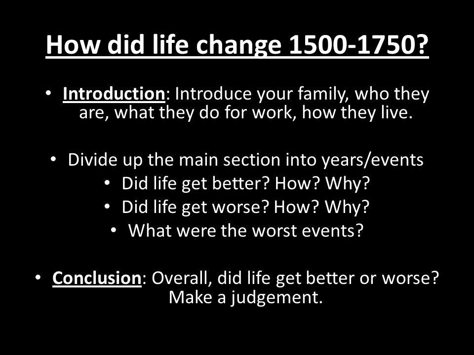 How did life change 1500-1750.