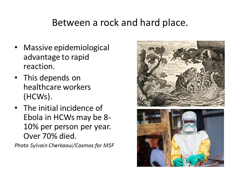 Between a rock and hard place. Massive epidemiological advantage to rapid reaction.