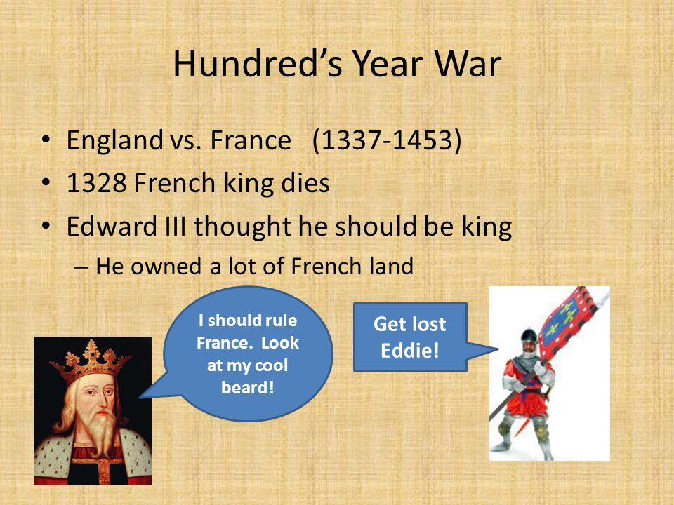 Hundred's Year War England vs.