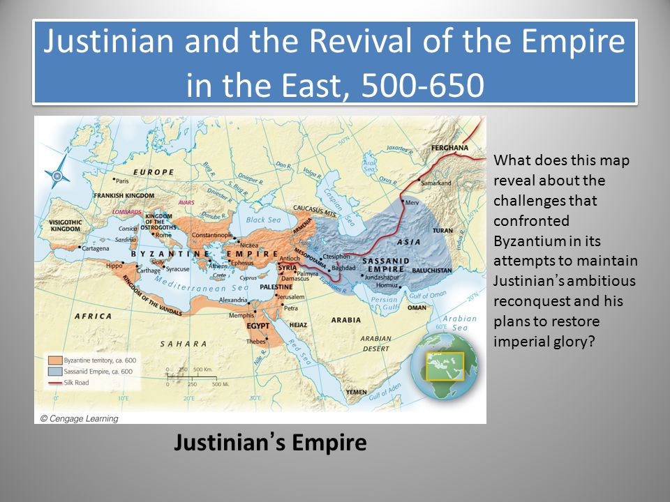Justinian and the Revival of the Empire in the East, 500-650 Justinian's Empire What does this map reveal about the challenges that confronted Byzanti