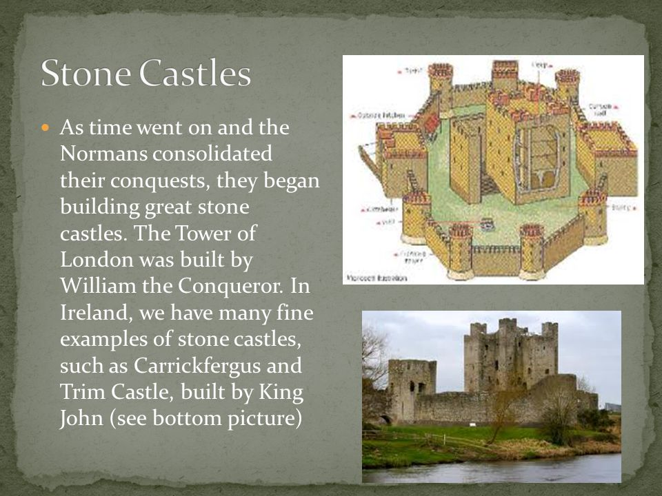 As time went on and the Normans consolidated their conquests, they began building great stone castles.
