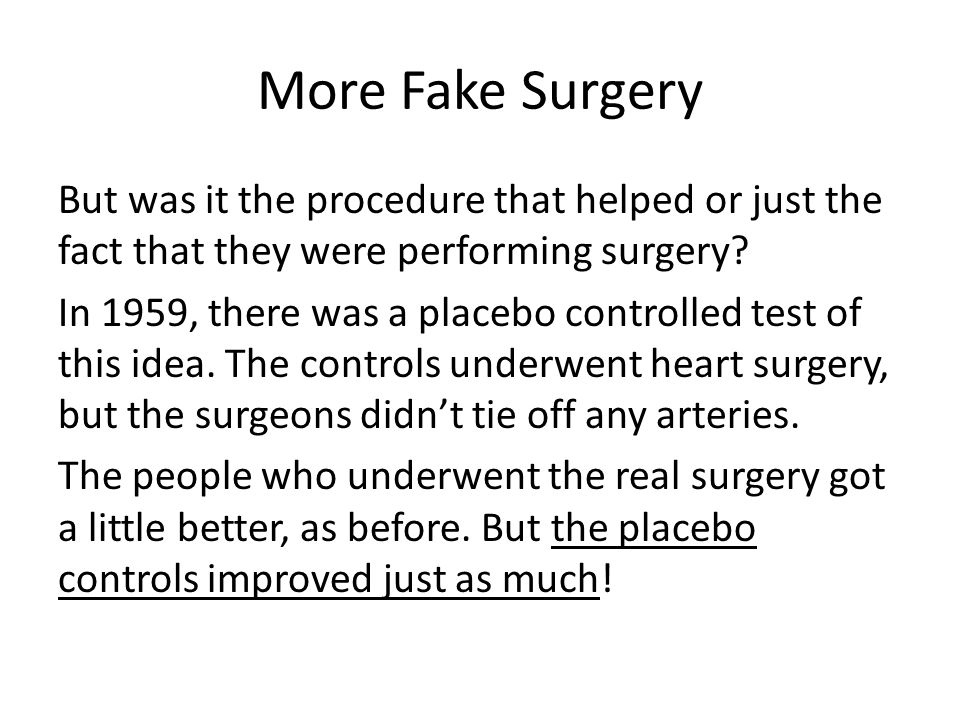 More Fake Surgery But was it the procedure that helped or just the fact that they were performing surgery.