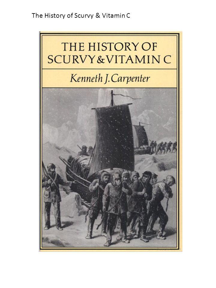 The History of Scurvy & Vitamin C