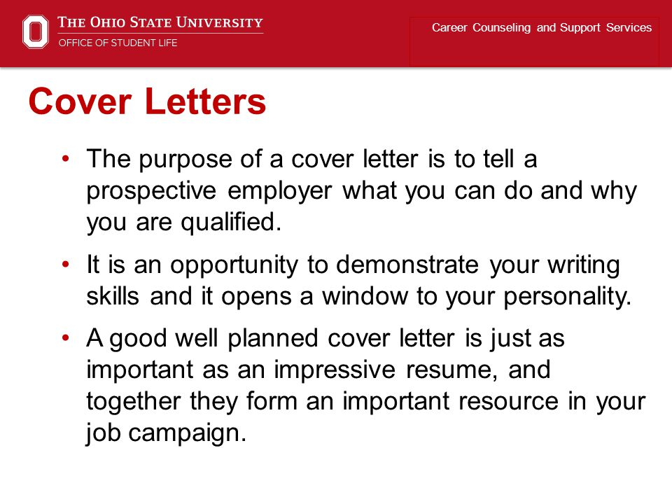 The purpose of a cover letter is to tell a prospective employer what you can do and why you are qualified. It is an opportunity to demonstrate your wr