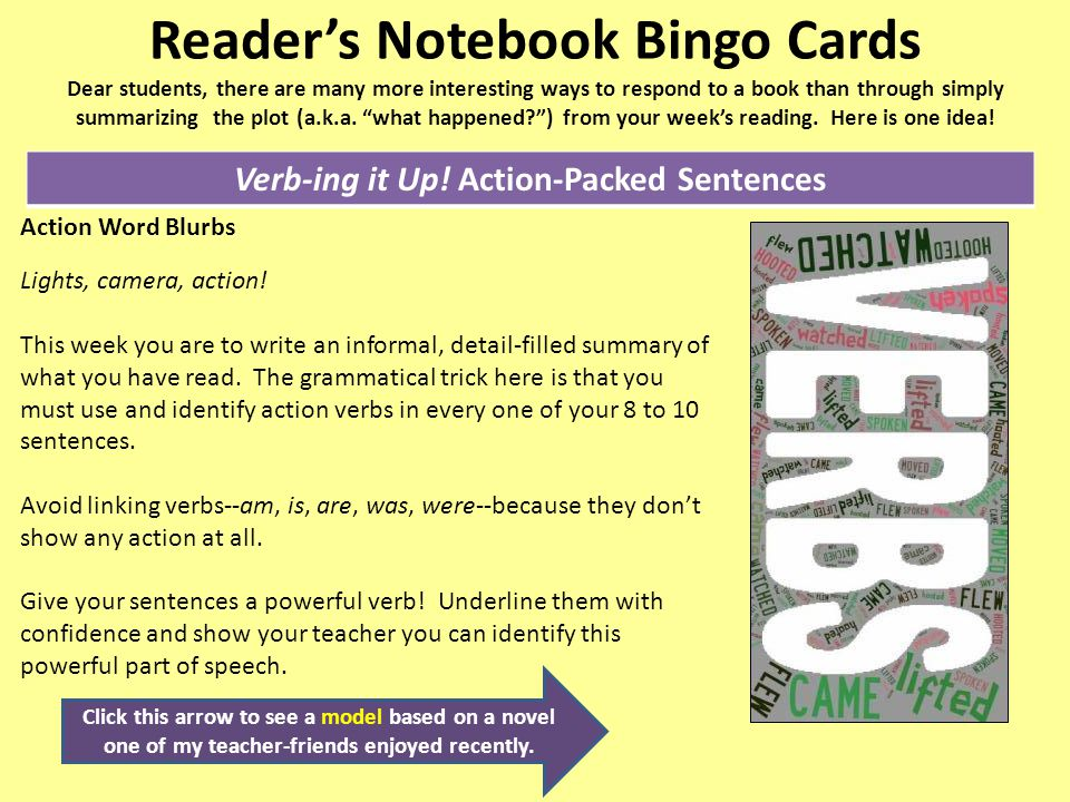 Reader's Notebook Bingo Cards Dear students, there are many more interesting ways to respond to a book than through simply summarizing the plot (a.k.a