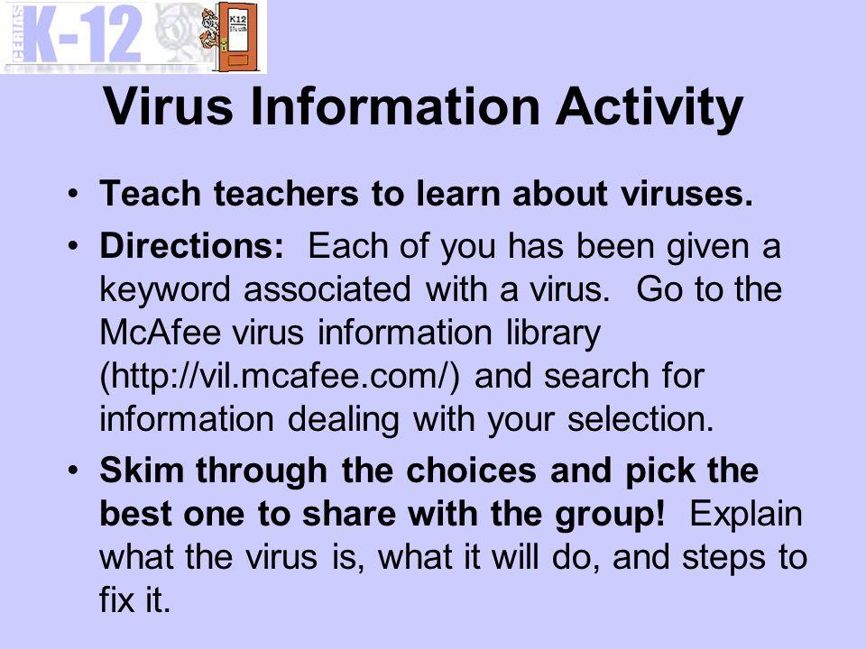Virus Information Activity Teach teachers to learn about viruses.