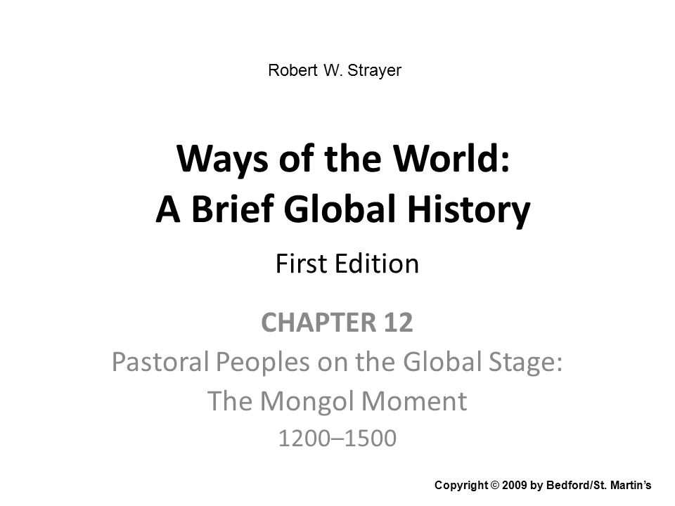 iClicker Questions Chapter 12: Pastoral Peoples on the Global Stage: The Mongol Moment, 1200– 1500