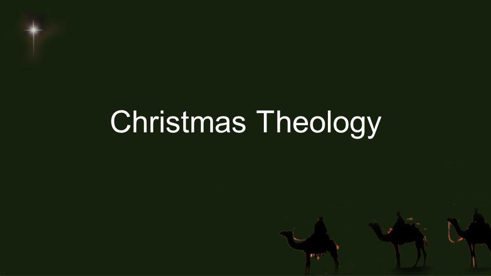 Christmas Theology