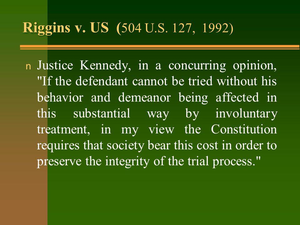 Riggins v. US ( 504 U.S.