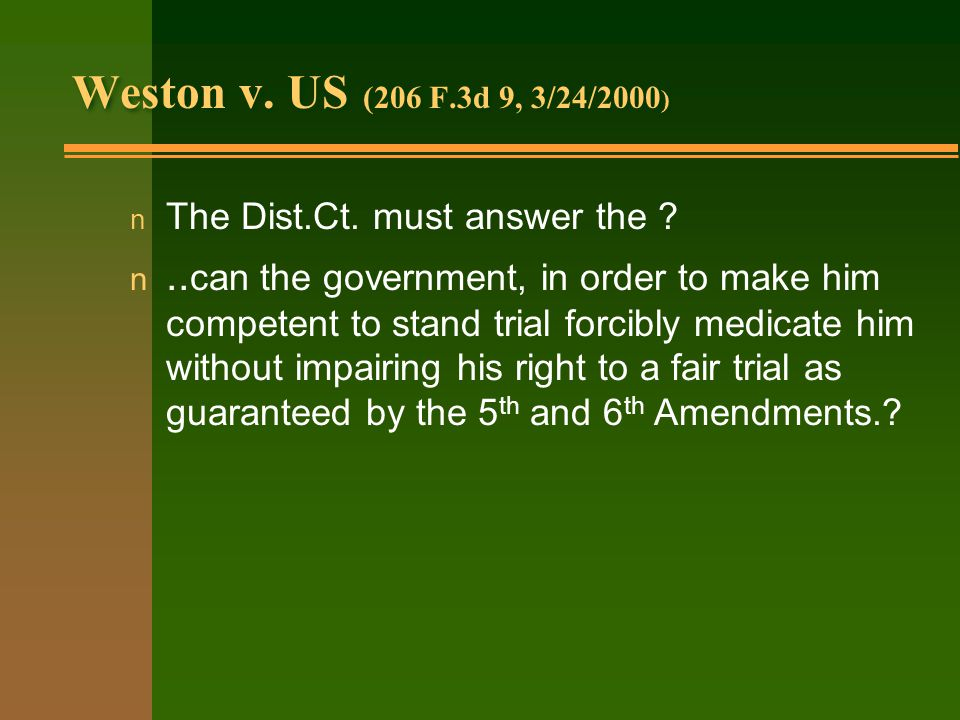 Weston v. US (206 F.3d 9, 3/24/2000 ) n The Dist.Ct.