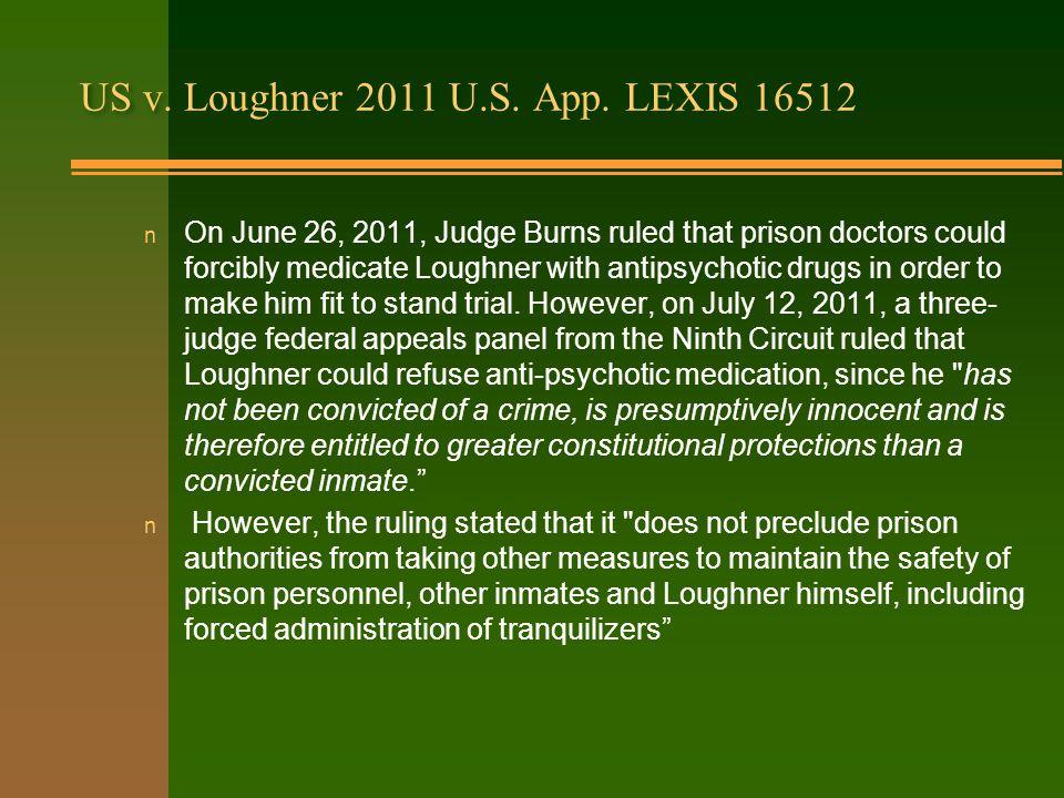 US v.Loughner 2011 U.S. App.