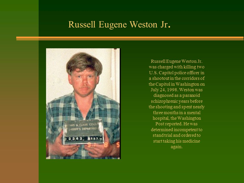 Russell Eugene Weston Jr. Russell Eugene Weston Jr.