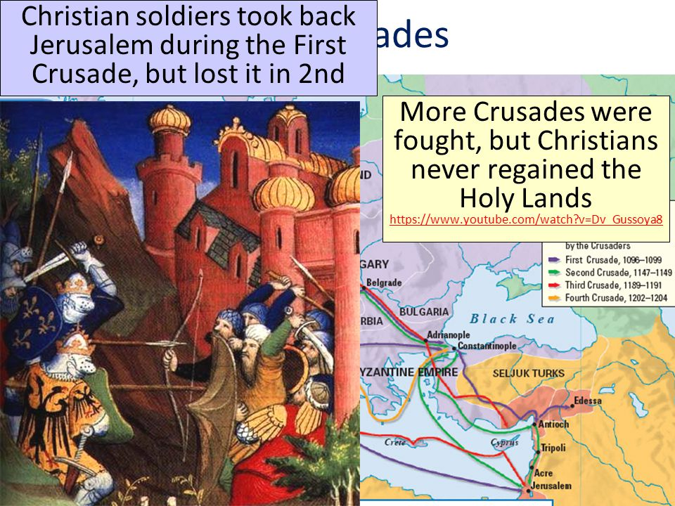 The Crusades Christian soldiers took back Jerusalem during the First Crusade, but lost it in 2nd More Crusades were fought, but Christians never regained the Holy Lands https://www.youtube.com/watch v=Dv_Gussoya8