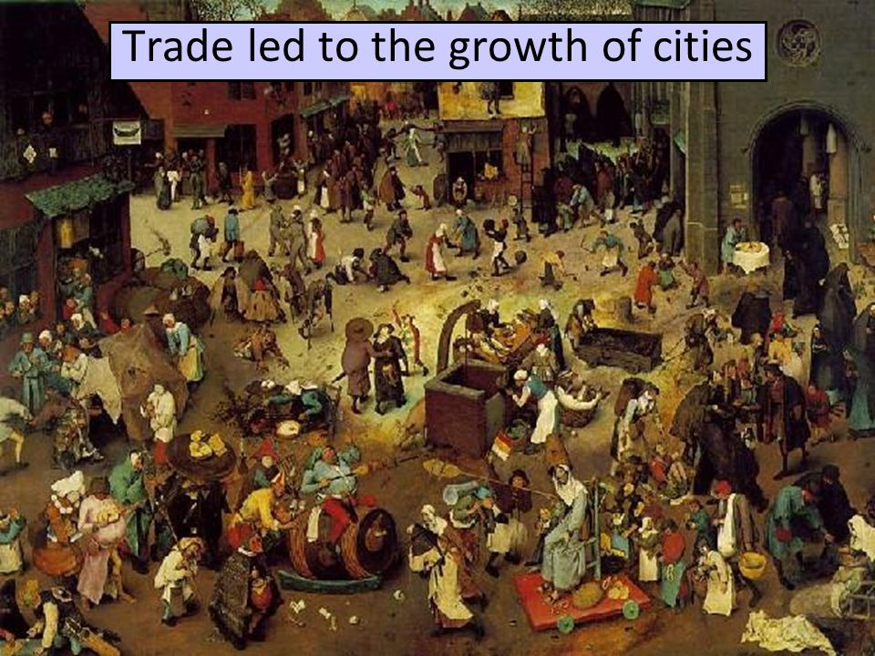 High Middle Ages—Crusades Medieval fairs brought iron & salt to the feudal manors; this was a very rare thing After the Crusades, people wanted more luxury goods & began to trade Trade led to the growth of cities