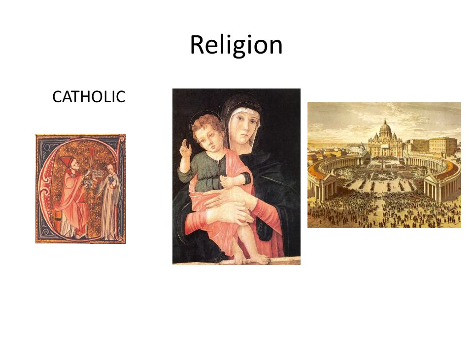 Religion CATHOLIC