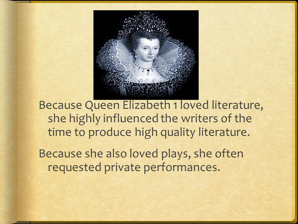 Elizabethan Literature and Drama The most profound and prolific writer of this time was William Shakespeare. Edmund Spenser was also famous during thi