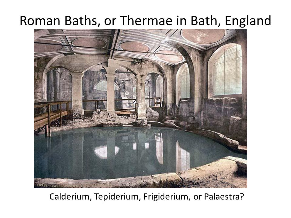 Roman Baths, or Thermae in Bath, England Calderium, Tepiderium, Frigiderium, or Palaestra