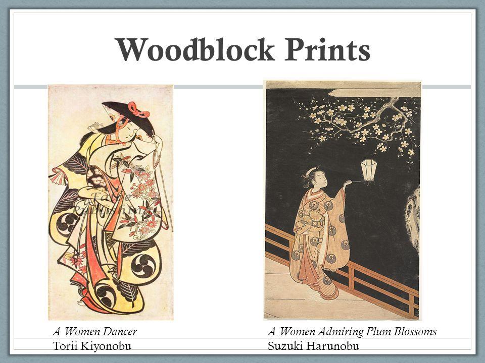 Woodblock Prints A Women Dancer Torii Kiyonobu A Women Admiring Plum Blossoms Suzuki Harunobu