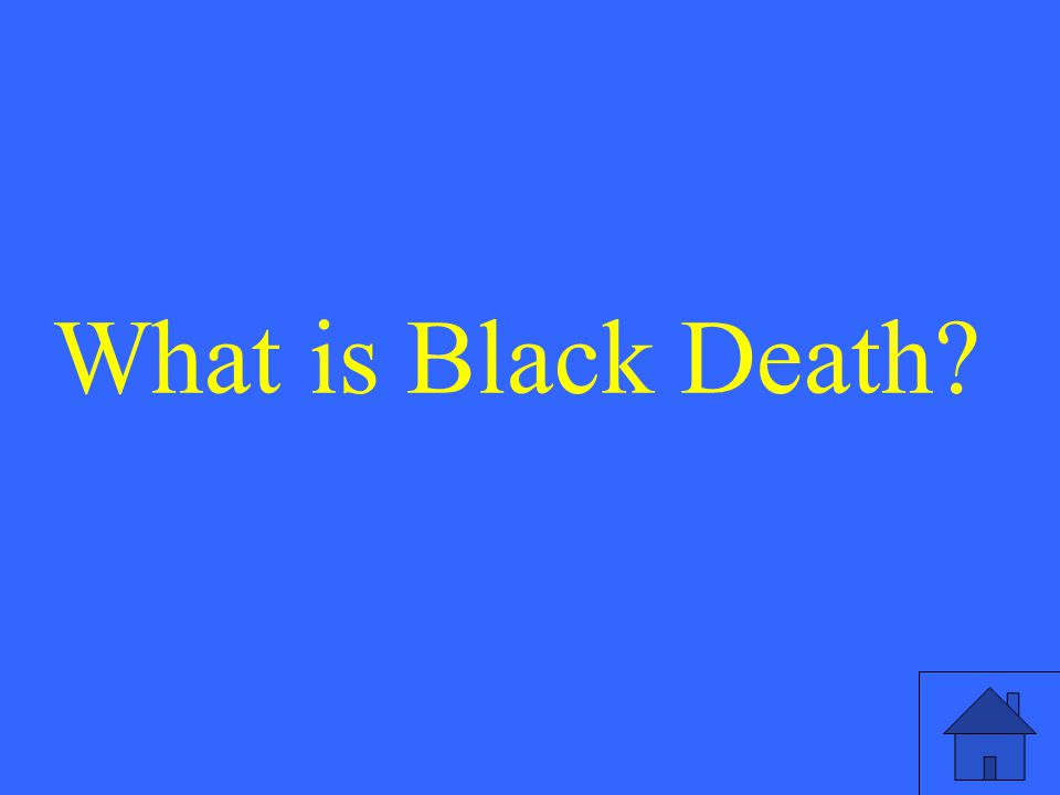 What is Black Death?
